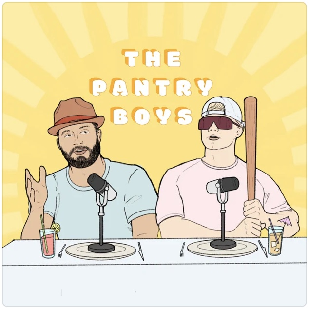 The pantry boys podcast
